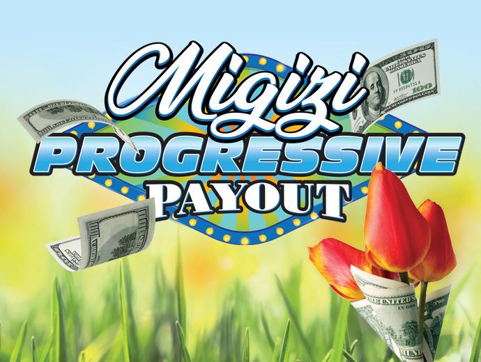 April30_MigiziProgressivePayout