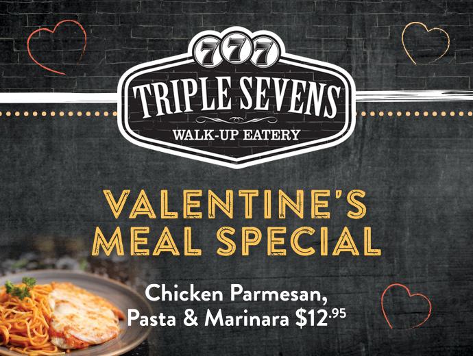 Feb14-TRF-ValentinesMeal-TripleSevens