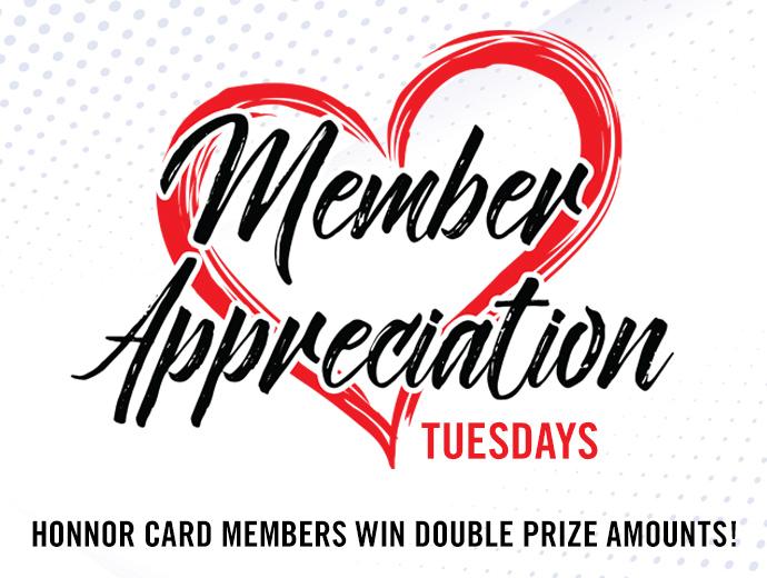 Member Appreciation – Tuesdays