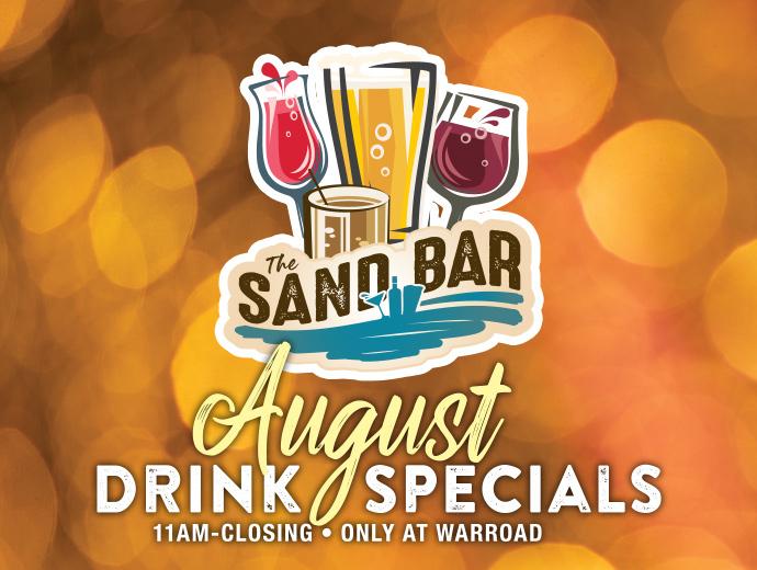 https://www.sevenclanscasino.com/wp-content/uploads/W-SandBarSpecials-August.jpg